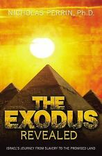 The Exodus Revealed: Israel's Journey from Slavery to the Promised Land, Perrin,