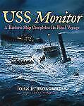 USS Monitor: A Historic Ship Completes Its Final Voyage Ed Rachal Foundation Na