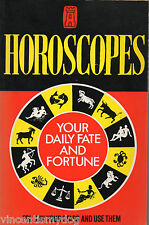 Horoscopes : Your Daily Fate And Fortune (paperback