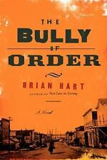 The Bully of Order: A Novel-ExLibrary