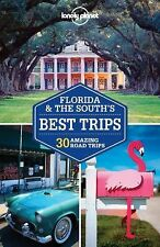 Travel Guide Ser.: Florida and the South's Best Trips by Amy Balfour, Adam...