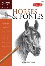 "Horses & Ponies: Discover your ""inner artist"" as you learn to draw a range of p"