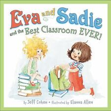 EVA AND SADIE AND THE BEST CLASSROOM EVER! Jeff Cohen Ebay BEST PRICE!