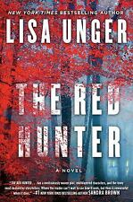 The Red Hunter by Lisa Unger (2017, Hardcover)