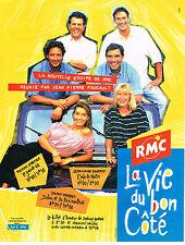 PUBLICITE ADVERTISING 094  1994  RMC radio  LA VIE DU BON COTE NAGUI SABATIER