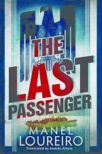 The Last Passenger by Manel Loureiro (2015, Paperback)