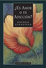 Spanish Is It Love or Is It Addiction : Es Amor O Es Addicion by Brenda...