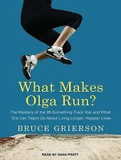 What Makes Olga Run? : The Mystery of the 90-Something Track Star and What...