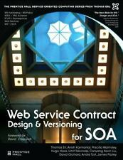 Web Service Contract Design and Versioning for SOA, James Pasley, Andre Tost, Da