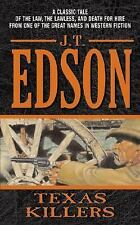 Texas Killers by J. T. Edson (2004, Paperback)
