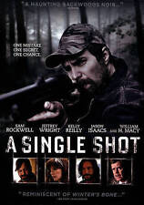 A Single Shot by Sam Rockwell, William H. Macy, Ted Levine, Kelly Reilly, Jason