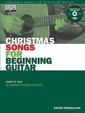 Christmas Songs for Beginning Guitar : Learn to Play 15 Complete Holiday...