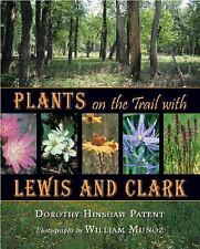 Plants on the Trail with Lewis and Clark (Lewis & Clark Expedition)-ExLibrary