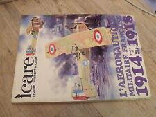 µµ ICARE REVUE aviation Française n°88 Aeronautique militaire Française 14/18