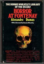 The Dennis Wheatley Library of the Occult Horror at Fontenay by Alexandre Dumas