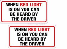 2x When Red Light is on You Can be Heard by the Driver Vinyl Sticker Taxi Cab