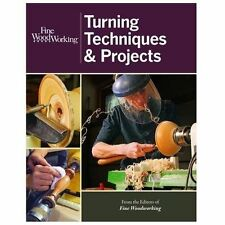 Fine Woodworking Turning Techniques and Projects (2013, Paperback)