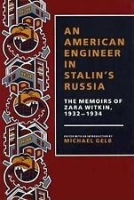 An American Engineer in Stalin's Russia: The Memoirs of Zara Witkin, 1-ExLibrary