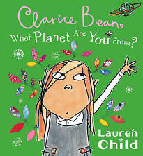 What Planet are You from Clarice Bean?, Child, Lauren Paperback Book