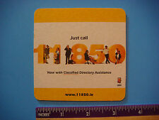 BEER Coaster Mat ~ Just Call 11850 Directory Assistance ~ Porter House ~ IRELAND