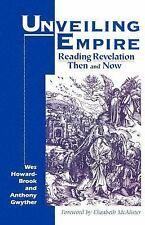 Unveiling Empire: Reading Revelation Then and Now Bible & Liberation