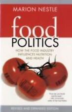 Food Politics: How the Food Industry Influences Nutrition, and Health,-ExLibrary
