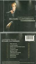 CD - RICHARD CLAYDERMAN : MYSTERIOUS ETERNITY / COMME NEUF - LIKE NEW