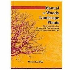 Manual of Woody Landscape Plants : Their Identification, Ornamental...