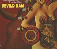 DEVILED HAM - I HAD TOO MUCH TO DREAM LAST NIGHT 69 US PSYCH w/THE RAVEN SLD CD