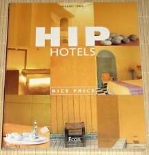 NEU, OVP - Herbert Ypma - HIP HOTELS Nice Price - Neue Dimension der Hotellerie
