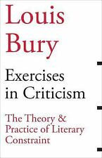 Scholarly: Exercises in Criticism : The Theory and Practice of Literary...