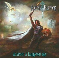 Audio CD Against A Darkened Sky  - FAITH FACTOR New