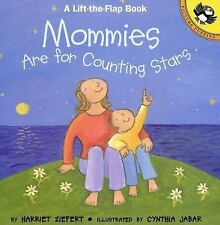 Mommies are for Counting Stars - Ziefert, Harriet - Paperback