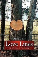 Love Lines : Heart Smart Valentines by Alfred Colo (2009, Paperback)