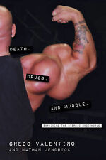 Death, Drugs, and Muscle, Gregg  Valentino, New Condition