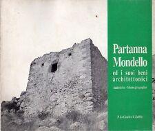 PARTANNA MONDELLO ED I SUOI BENI ARCHITETTONICI LO CASCIO ZABBIA (UA189)