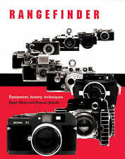 Rangefinder (Equipment, History, Techniques) (Roger Hicks and Frances Schultz)