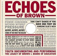 Echoes of Brown: Youth Documenting and Performing the Legacy of Brown V. Board o