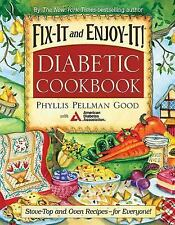 Fix-It and Enjoy-It Diabetic: Stove-Top and Oven Recipes-for Everyone!, Good, Ph