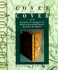 Cover to Cover: Creative Techniques for Making Beautiful Books, Journals & Album