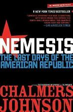 Nemesis: The Last Days of the American Republic (American Empire Project) NEW