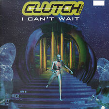 CLUTCH - I Can't Wait - LUP