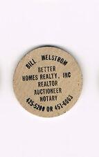 Vintage Wooden Nickel Bill Melstrom Better Homes Realty Inc Realtor Auctioneer
