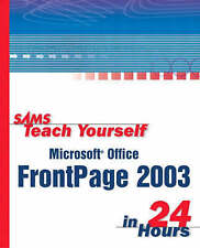SAMS TEACH YOURSELF MICROSOFT FRONTPAGE 2003 IN 24 HOURS (SAMS TEACH YOURSELF IN