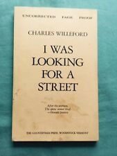 I WAS LOOKING FOR A STREET - UNCORRECTED PROOF BY CHARLES WILLEFORD