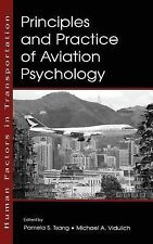 Principles and Practice of Aviation Psychology Human Factors in Transportation)