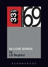 """Magnetic Fields"" ""69 Love Songs"" (33 1/3) (33 1/3), L.D. Beghto"