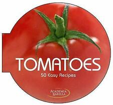 Academia Barilla - Tomatoes (2014) - Used - Trade Cloth (Hardcover)