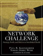 The Network Challenge: Strategy, Profit, and Risk in an Interlinked World, Klein