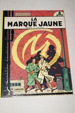 LA MARQUE JAUNE 1982 EDGAR P. JACOBS BLAKE ET MORTIMER BD
